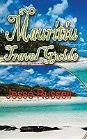 Mauritius Travel Guide: Holiday Destination