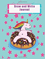 "Draw and Write Journal: Grades K-2: Primary Composition Half Page Lined Paper with Drawing Space (8.5"" x 11"" Notebook), Learn To Write and Draw Journal (Journals for Kids)"
