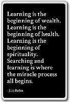 学習はThe Beginning of Wealth。学習はT。。。–Jim Rohn–引用冷蔵庫マグネット ブラック mgnquo32891_b