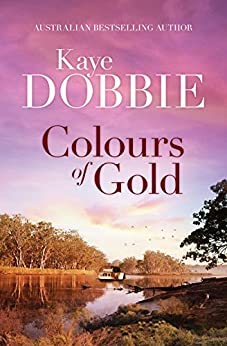 Colours Of Gold by [Dobbie, Kaye]