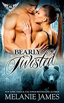 Bearly Twisted: Paranormal Dating Agency (Twisted Tail Pack Book 2) by [James, Melanie]