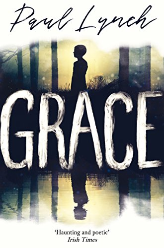 Grace winner of the kerry group irish novel of the year ebook paul grace winner of the kerry group irish novel of the year by lynch fandeluxe Gallery