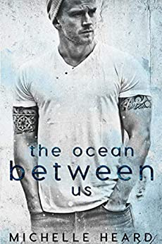 The Ocean Between Us (A Southern Heroes Novel Book 1) by [Heard, Michelle]