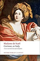 Corinne, or Italy (Oxford World's Classics) by Madame de Stael(2009-05-15)