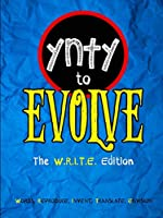 You're Never Too Young to Evolve (W.R.I.T.E. Edition)