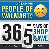 People of Walmart 2017 Calendar: 365 Days of Shop & Awe