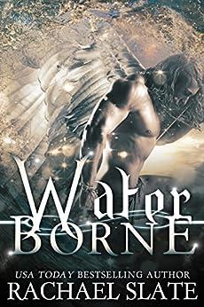Water Borne (Halcyon Romance Series Book 3) by [Slate, Rachael]