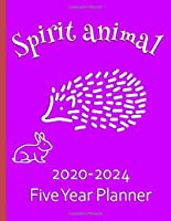 Spirit Animal 2020-2024 Five Year Planner: Hedgehog Gifts For Women Monthly Organizer And Schedule - Purple