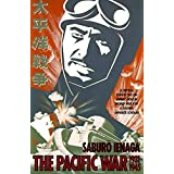 Pacific War, 1931-1945: A Critical Perspective on Japan's Role in World War II