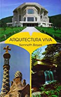 Arquitectura viva : ideas de Rudolf Steiner en la práctica