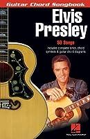 Elvis Presley: Guitar Chord Songbook (Guitar Chord Songbooks)