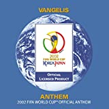 Anthem (The 2002 Fifa World Cup Official Anthem) [Orchestra Version With Choral Introduction] (Orchestra Version With Choral Introduction)