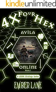 4X Four Hex: A LitRPG Strategy Series (Avila Online) (English Edition)