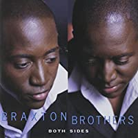 Both Sides by Braxton Brothers (2002-04-09)