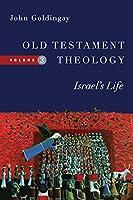 Old Testament Theology: Israel's Life