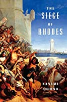 The Siege of Rhodes (Eastern Mediterranean Trilogy)