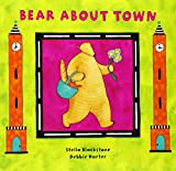Bear About Town (Bear Book)