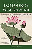 Eastern Body, Western Mind: Psychology and the Chakra System As a Path to the Self 画像