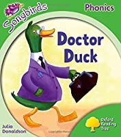 Songbirds Phonics: Level 2: Doctor Duck (Oxford Reading Tree)