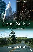 Come So Far: A Memoir in Poetry