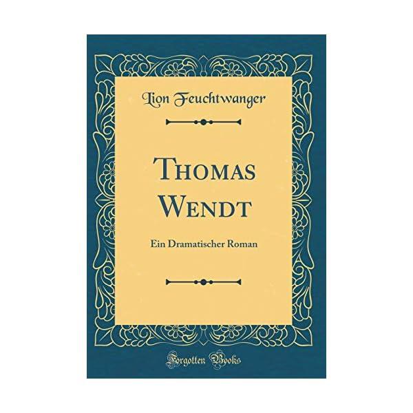 Thomas Wendt: Ein Dramat...の商品画像