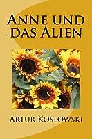 Anne Und Das Alien