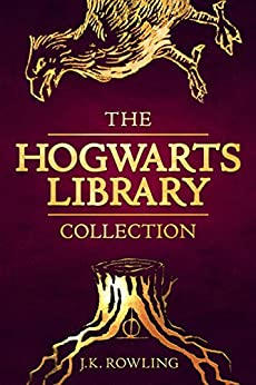 The Hogwarts Library Collection (Hogwarts Library book) by [Rowling, J.K.]