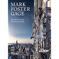 Mark Foster Gage: Projects and Provocations