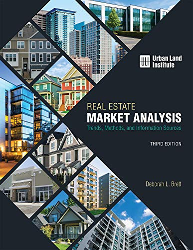 Download Real Estate Market Analysis: Trends, Methods, and Information Sources 0874204283