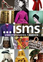 Isms: Understanding Fashion [並行輸入品]