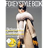 FOXEY MAGAZINE STYLE BOOK(Style Keep Measure付) (Dictionary for Coordinates by Noriko