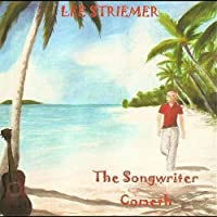 Songwriter Cometh