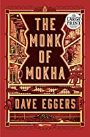 The Monk of Mokha (Random House Large Print)