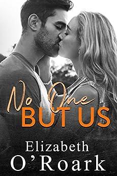 No One But Us by [O'Roark, Elizabeth]