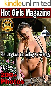 She is dog lover and looking for her doggy: Hot girls magazine (English Edition)