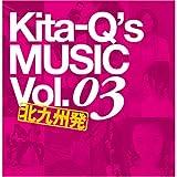 Kita-Q's MUSIC Vol.03