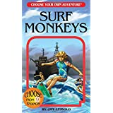 Surf Monkeys (Choose Your Own Adventure) (Choose Your Own Adventures - Revised)
