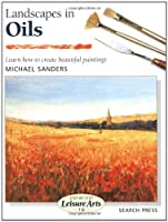 Landscapes in Oils (SBSLA16) (Step-by-Step Leisure Arts)