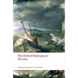 Pericles, Prince of Tyre (Oxford World's Classics; The Oxford Shakespeare)