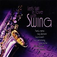 Swing-Let's Fall in Love
