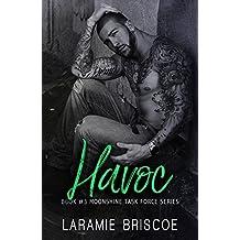 Havoc (Moonshine Task Force Book 3)