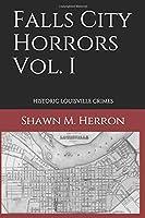 Falls City Horrors Vol. I