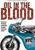 Oil In The Blood [NTSC/0] [DVD]