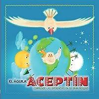 El Águila Aceptín comprende las diferencias en su gran bosque (EducArte con cuentos)