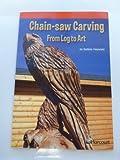 Chainsaw Carving Below Level Reader Grade 4: Harcourt School Publishers Storytown (Rdg Prgm 08/09/10 Wt)