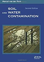 Soil and Water Contamination, 2nd Edition (Balkema Proceedings and Monographs in E)