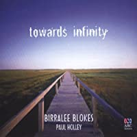 Towards Infinity by Birralee Blokes