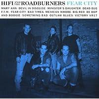 Fear City by Hi Fi & the Roadburners (1994-12-27) 【並行輸入品】