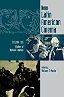 New Latin American Cinema: Studies of National Cinemas (Contemporary Approaches to Film and Media)