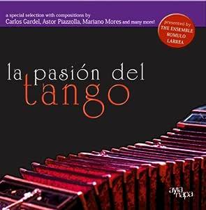 La Pasi¢N Del Tango